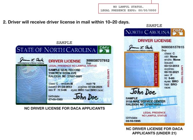 "North Carolina Department of Motor Vehicles - This image shows a portion of press release distributed by the North Carolina Department of Motor Vehicles which illustrates new driver's licenses for applicants of Deferred Action for Childhood Arrivals. Transportation Department spokesman Mike Charbonneau said Thursday, March 21, 2013 that the state opted against the pink licenses because the computer and printing coding is easier if the licenses are the same as those for other drivers. The state will begin issuing licenses Monday to young adults brought to the U.S. as children without legal authorization. Under an Obama administration program, they now qualify for work permits. The licenses still say ""NO LAWFUL STATUS."" (AP Photo/North Carolina Department of Motor Vehicles"